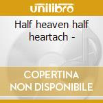 Half heaven half heartach - cd musicale di Maybelle Big