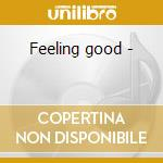 Feeling good - cd musicale di Jackson Walter