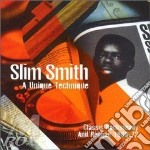 Slim Smith - A Unique Technique cd musicale di Slim Smith