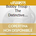The distinctive style of. - cd musicale di Troup Bobby