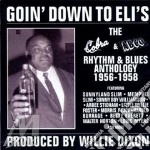 Rhythm & blues 1956-1958 - cd musicale di Going' down to eli's
