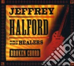 BROKEN CHORD cd musicale di JEFFREY HALFORD AND HEALERS