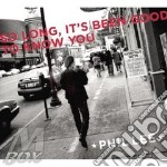 Phil Lee - So Long It'S Been Good... cd musicale di LEE PHIL