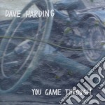 Dave Harding - You Came Through cd musicale di Harding Dave