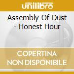 Homest hour cd musicale di Assembly of dust