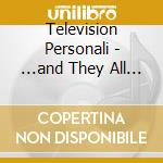 ...AND THEY ALL LIVED HAPPILY EVER AFTER  cd musicale di Personali Television