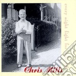 Every night fight for... - cd musicale di Chris Mills