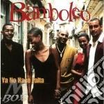 Ya no hace falta cd musicale di Bamboleo