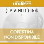 (LP VINILE) Bolt ! lp vinile di M.o.t.o.