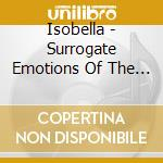 Isobella - Surrogate Emotions Of The Silverscreen cd musicale di ISOBELLA