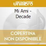 Decade cd musicale di Ami Mi