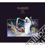 Sorrow & extinction cd musicale di Pallbearer