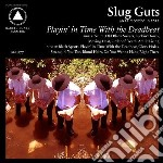 Playing in time with the deadbeat cd musicale di Guts Slug