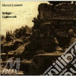 Refuge underneath cd musicale di Canterel Martial