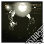 Mystery of heaven cd musicale di Jim & van Jarmusch