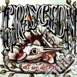 Grayceon - All We Destroy cd musicale di GRAYCEON