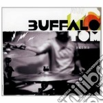 Skins cd musicale di Tom Buffalo