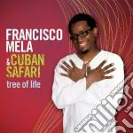 Tree of life cd musicale di Francisco & cu Mela