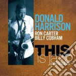 This is jazz cd musicale di Donald Harrison