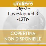 Loveslapped volume 3 cd musicale di Artisti Vari