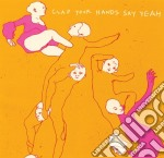 Clap your hands say yeah cd musicale di Clap your hands say yeah
