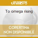 To omega rising cd musicale di Profundi