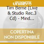 Mind over friction cd musicale di Tim berne (live & st