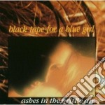 Ashes cd musicale di Black tape for a blu