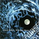 Midnight moon cd musicale di Steve Roach
