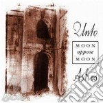 MOON OPPOSE MOON                          cd musicale di Ashes Unto