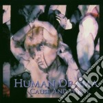 Human Drama - Cause And cd musicale