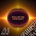 Space and time cd musicale di Steve Roach