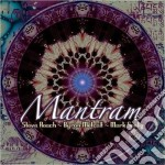 Mantram cd musicale di Steve/metcalf Roach
