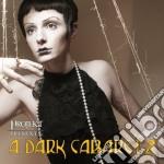 A dark cabaret vol.2 cd musicale di Artisti Vari