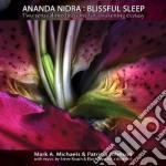 Blissful sleep cd musicale di Ananda Nidra