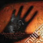 Journey of one cd musicale di Steve Roach