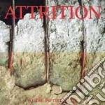 At the fiftieth gate cd musicale di Attrition