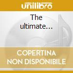 The ultimate... cd musicale di Peter & gordon