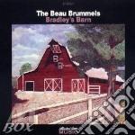 Bradley's barn cd musicale di The beau brummels