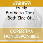 Both side of an evening cd musicale di The Everly brothers
