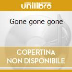 Gone gone gone cd musicale di The Everly brothers