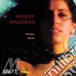 The main refrain cd musicale di Waldman Wendy