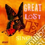 Great Lost - Singles V.1 cd musicale di Lost Great