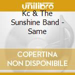 KC & THE SUNSHINE BAND cd musicale di KC & THE SUNSHINE BAND