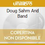 DOUG SAHM AND BAND cd musicale di DOUG SAHM AND BAND