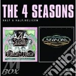 Half & half/helicon cd musicale di The 4 seasons