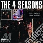 Streetfight./hope & glory cd musicale di The 4 seasons