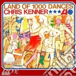 Land of 1000 dances cd musicale di Kenner Chris