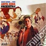 Anita Kerr - And Now A.Kerr Orchestra cd musicale di Anita Kerr