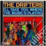 I'll take you where music cd musicale di The Drifters